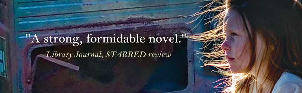 """""""A strong, formidable novel."""" -Library Journal, Starred Review"""