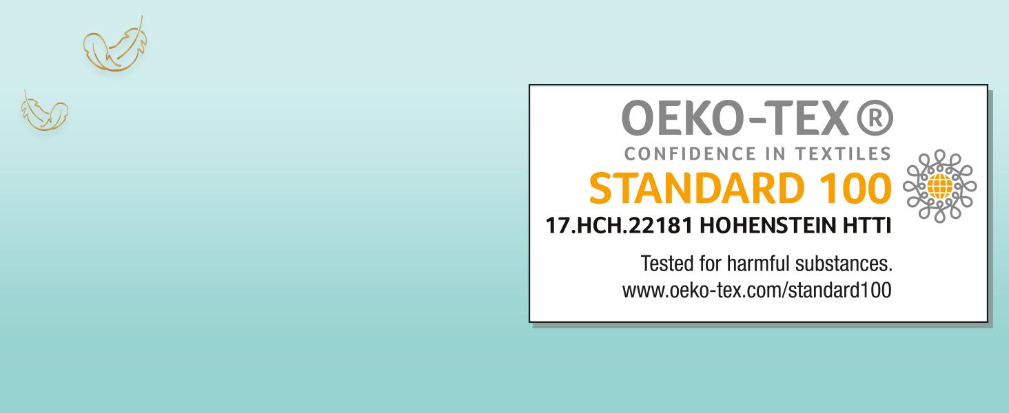 Certifiées par le label Standard 100 d'Oeko-Tex