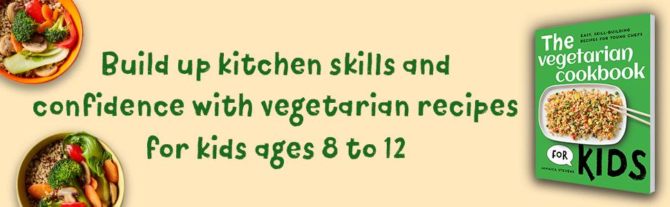 kids cookbook, vegetarian cookbook, teen cookbook, vegetarian cookbook for teens, cookbook for kids