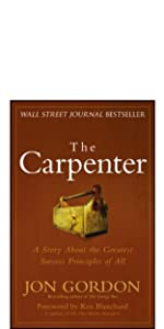 the carpenter, jon gordon, jon gordon books, jon gordon guides, jon gordon fables
