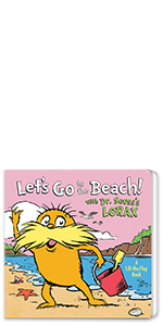 Let's Go to the Beach! With Dr. Seuss's Lorax summer books for kids