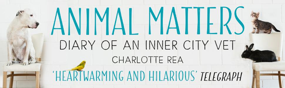 Animal Matters: Diary of an Inner City Vet: Amazon co uk