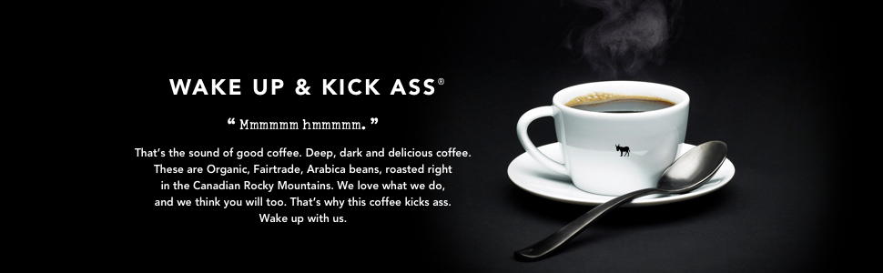 Wake Up & Kick Ass, Kicking Horse Coffee
