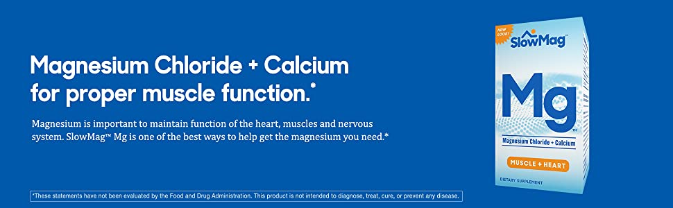 slowmag magnesium chloride salcium muscle function heart nervous system