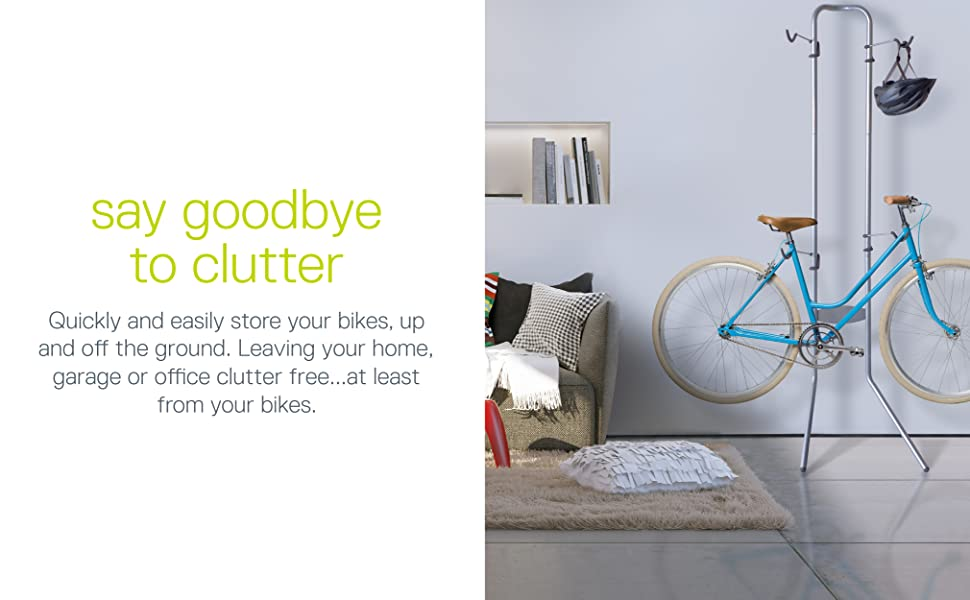 Saying  goodbye to clutter, stores two bike up and out of the way