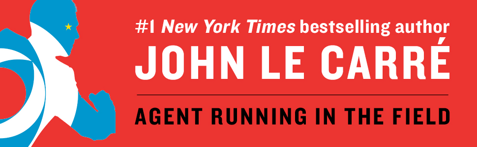 Agent Running In The Field, John Le Carre, mystery thriller, suspense, mystery and suspense mystery