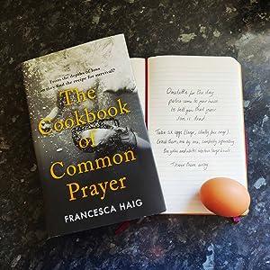 The Cookbook of Common Prayer by Francesca Haig