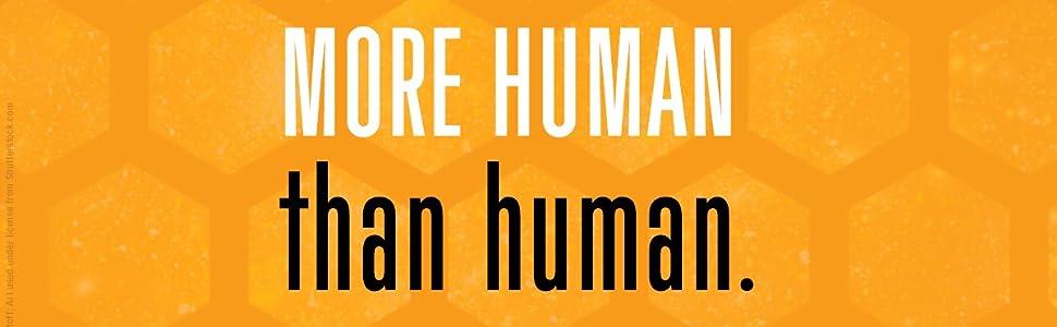 lifelike more than human