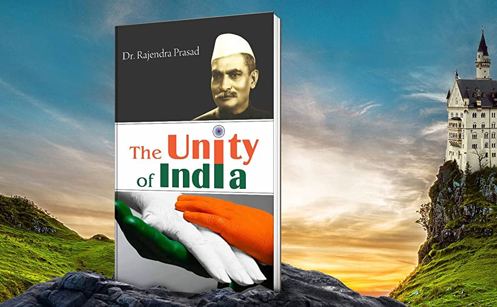 The Unity Of India eBook: Dr Rajendra Prasad: Amazon.in: Kindle Store