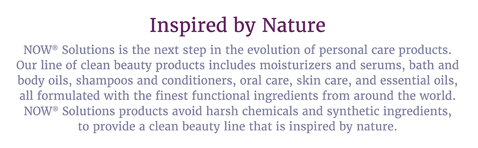 NOW, Foods, Solutions, Beauty, Health, Natural, Organic, Non-GMO, Men, Women, Womens, Personal Care