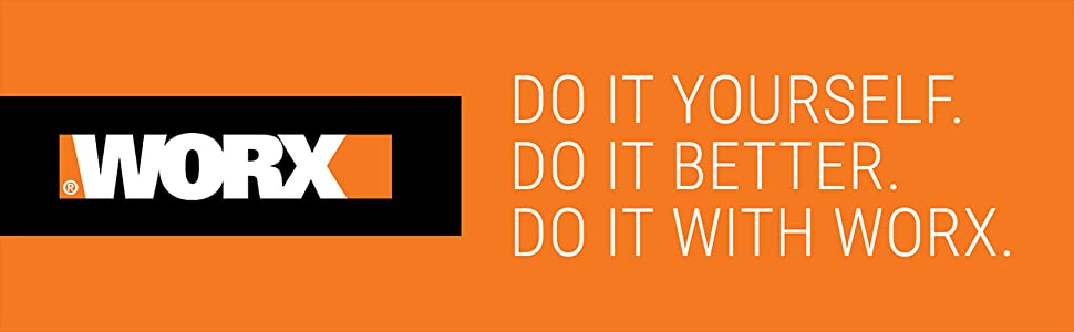 Do it yourself do it better do it with worx
