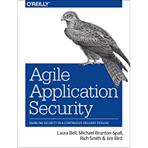 Agile Application Security Enabling Security in a Continuous Delivery Pipeline