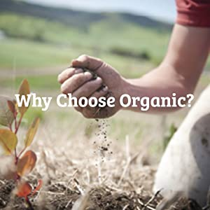 why choose organic?