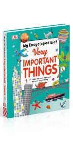 DK, Books, My Encyclopedia of Very Important Things, Children's Books, Kids Books, Encyclopedia