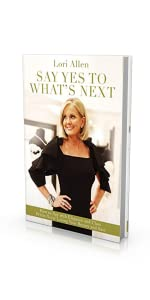 lori allen say yes to what's next hardcover