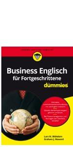 Business Englisch Fur Fortgeschrittene Fur Dummies Amazon De Blohdorn Lars M Howard Graham J Bucher