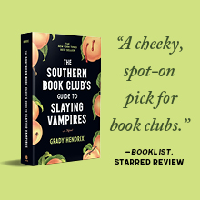 southern book club's guide to slaying vampires, grady hendrix, horror, thriller, fiction, book club