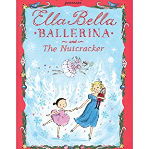735a1cc42 Ella Bella Ballerina and The Sleeping Beauty (Ella Bella Ballerina ...