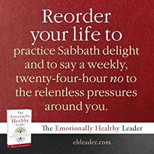 Reorder your life to practice Sabbath delight, say no to pressures