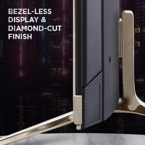 Bezel-Less Display, Diamond Cut Finish