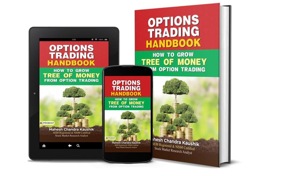 Options Trading Handbook by Mahesh Chandra Kaushik