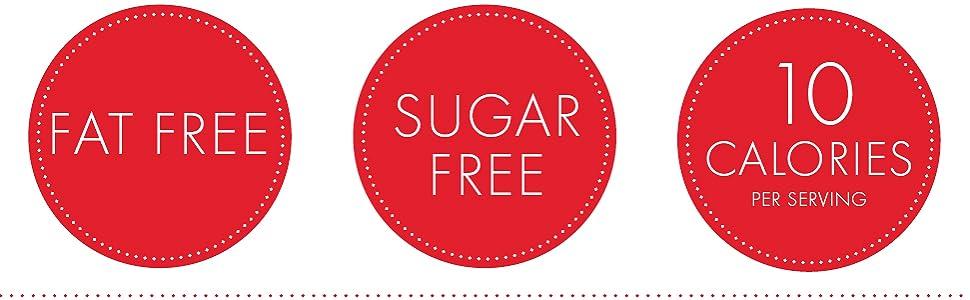Fat Free Sugar Free 10 Calorie Benefits