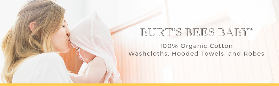 Burt's Bees Baby 100% Organic Cotton Washcloths, Hooded Towels, and Robes GOTs certified Bath