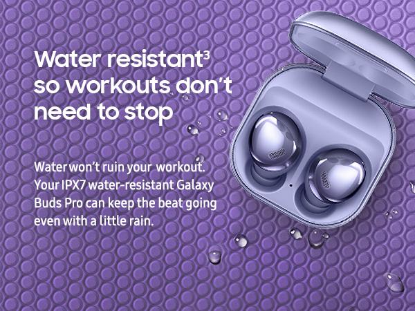 Galaxy Buds Pro, wireless earbuds, workout headphones, water resistant headphones