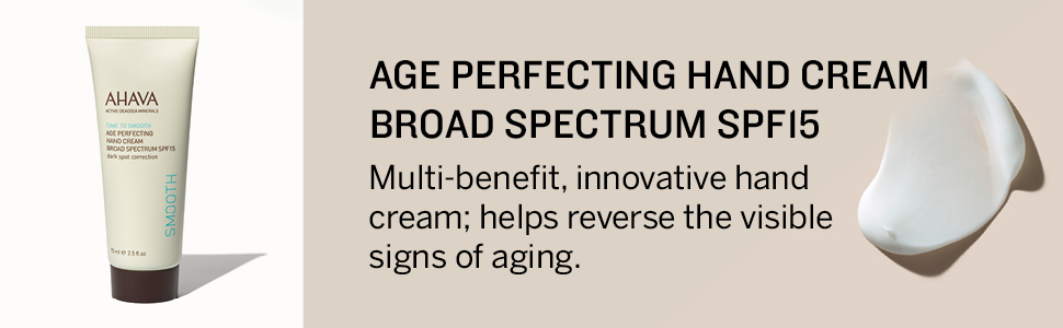 AHAVA, Age Perfecting, hand cream, SPF15, reverse aging, hands, smooth, hydrate, minerals