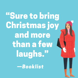 """Sure to bring Christmas joy and more than a few laughs."" -Booklist"