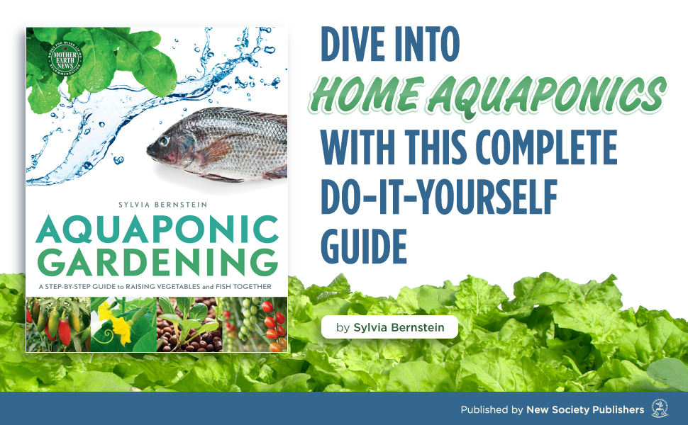 Dive Into Home Aquaponics with this Complete Do-It-Yourself Guide