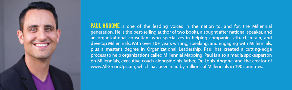 advice for millennials, Paul angone, 101 secrets for your twenties, All groan up