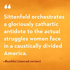 book club book;summer reading;gifts for women;beach reads;curtis sittenfeld;book club fiction