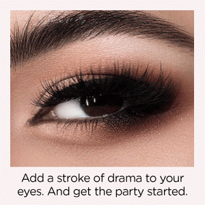 add a stroke of drama to your eyes. and get the party started