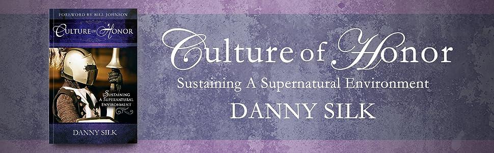 Culture of honor danny silk
