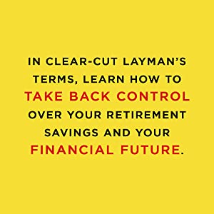 ...Learn how to take back control over your retirement savings and your financial future.