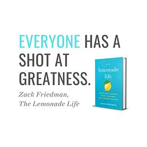 Lemonade Life, Zack Friedman