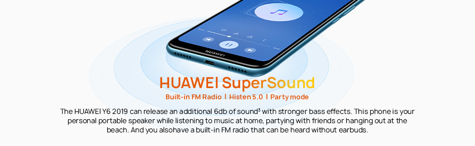 HUAWEI SuperSound Built-in FM Radio   Histen 5.0   Party mode