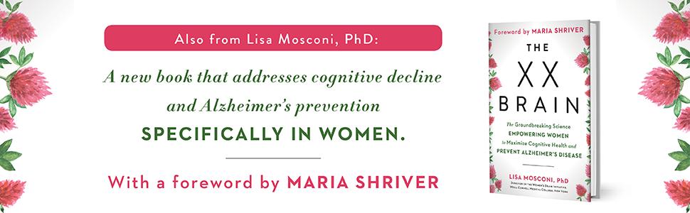 Lisa Mosconi, Brain Food, The XX Brain