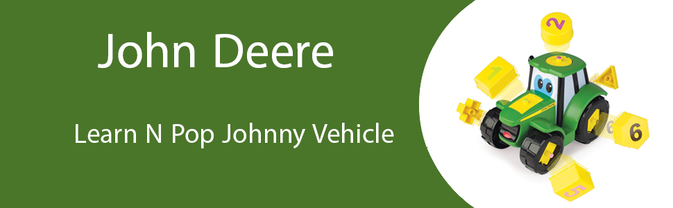 TOMY John Deere Learn N Pop Johnny Vehicle