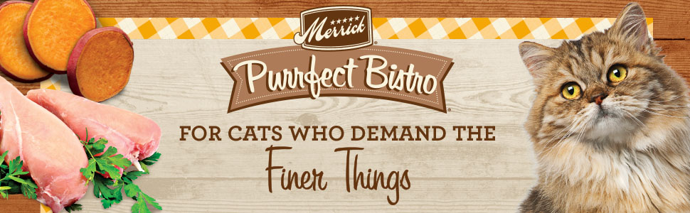 Real food ingredients, healthy cat. Merrick Perfect Bistro, for cats who demand the finer things.