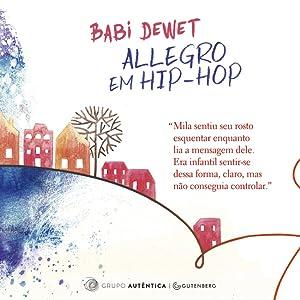 Allegro em Hip-Hop: Babi Dewet: Amazon.com.br: Livros