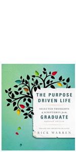 purpose, PDL, Rick Warren, Purpose Driven Life, life, identity, graduates