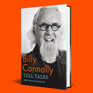 Tall Tales and Wee Stories: The Best of Billy Connolly: Amazon.co.uk:  Connolly, Billy: 9781529361339: Books