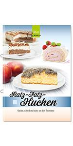 Ratz Fatz Kuchen Band 2 Schnelle Kuchen Aus Dem Thermomix Amazon