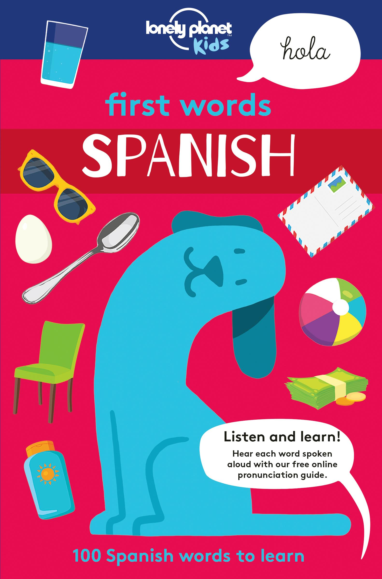 Lonely Planet First Words Spanish 1st Ed Lonely Planet