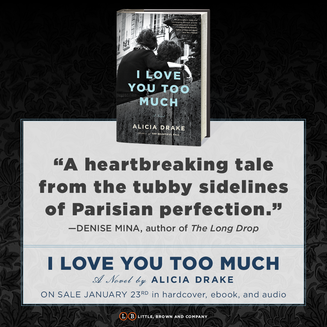 I love you too much alicia drake 9780316553209 amazon books view larger fandeluxe Image collections