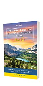 yellowstone to glacier national park road trip book