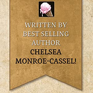 Written by author, Chelsea Monroe-Cassel.