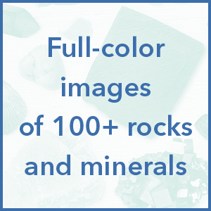Full-color images of 100+ rocks and minerals